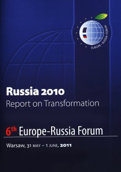 Russia 2010. Report on Transformation