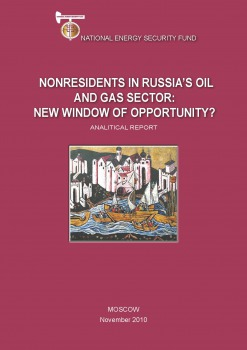 Nonresidents in the Russian Oil and Gas Sector: New Window of Opportunity?