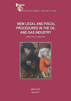 New Legal and Fiscal Procedures in the Oil and Gas Industry