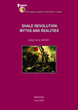 Shale Revolution: Myths and Realities